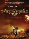 The Twilight Herald (eBook): Twilight Reign Series, Book 2
