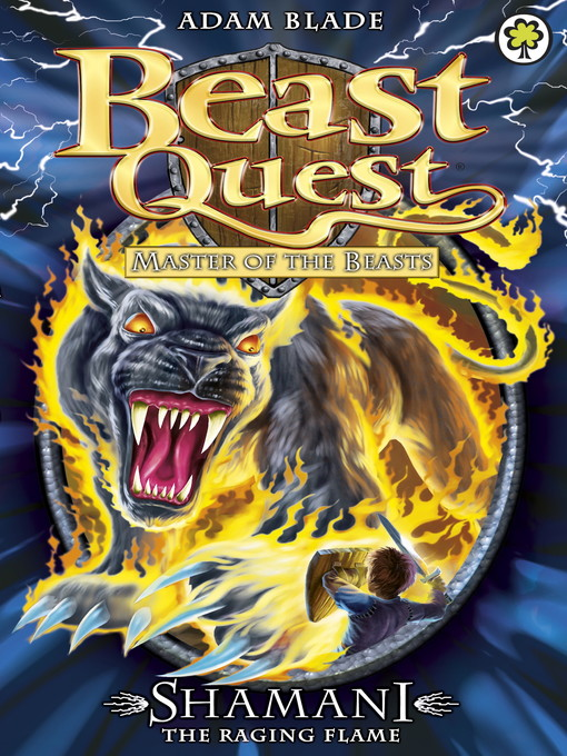 Shamani the Raging Flame (eBook): Beast Quest: Master of the Beasts Series, Book 2