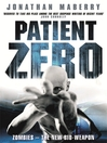 Patient Zero (eBook): Joe Ledger Series, Book 1