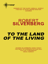 To the Land of the Living (eBook)