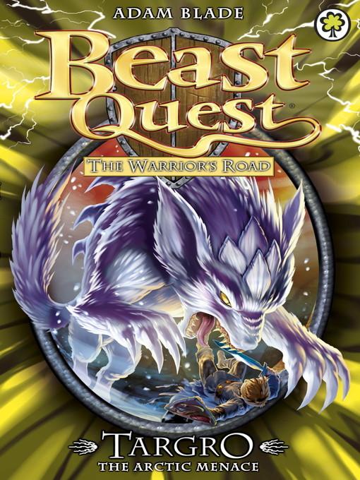 Targro the Arctic Menace (eBook): Beast Quest: The Warrior's Road Series, Book 2