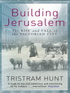 Building Jerusalem (eBook): The Rise and Fall of the Victorian City