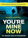 You're Mine Now (eBook)