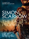 The Eagle's Prophecy (eBook): Cato Series, Book 6