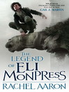 The Legend of Eli Monpress (eBook)