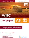 WJEC AS Geography Student Unit Guide New Edition (eBook): Unit G2 Changing Human Environments