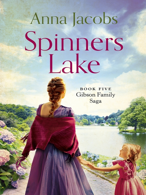 Spinners Lake (eBook): Gibson Family Series, Book 5