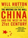 The Writing on the Wall (eBook): China and the West in the 21st Century