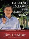 Falling in Love with America Again (eBook)