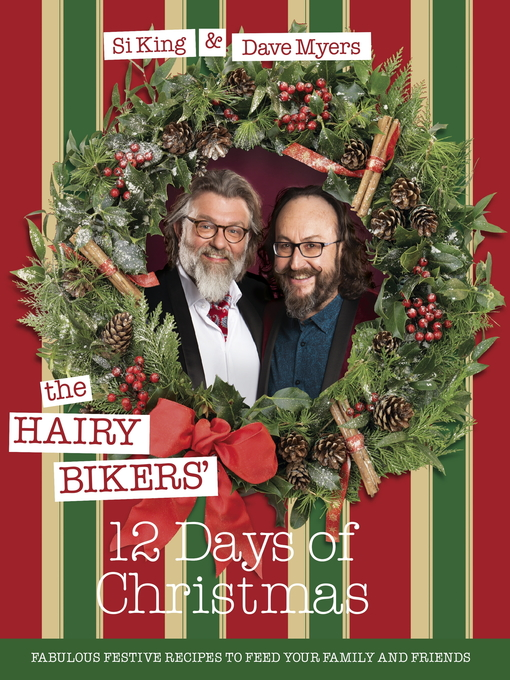 The Hairy Bikers' 12 Days of Christmas (eBook): Fabulous Festive Recipes to Feed Your Family and Friends
