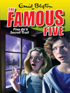 Five on a Secret Trail (eBook): Famous Five Series, Book 15