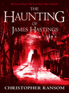 The Haunting of James Hastings (eBook)