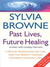 Past Lives, Future Healing (eBook)