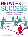 Network Your Way to Success (eBook)