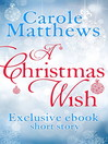 A Christmas Wish (eBook): A twenty-minute festive read from Carole Matthews