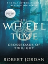 Crossroads of Twilight (eBook): Wheel of Time Series, Book 10