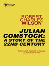 Julian Comstock (eBook): A Story of the 22nd Century