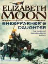 Sheepfarmer's Daughter (eBook): The Deed of Paksenarrion Series, Book 1