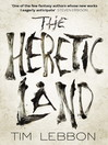 The Heretic Land (eBook)