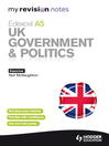 My Revision Notes (eBook): Edexcel AS UK Government & Politics