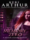 Memory Zero (eBook): Spook Squad Series, Book 1