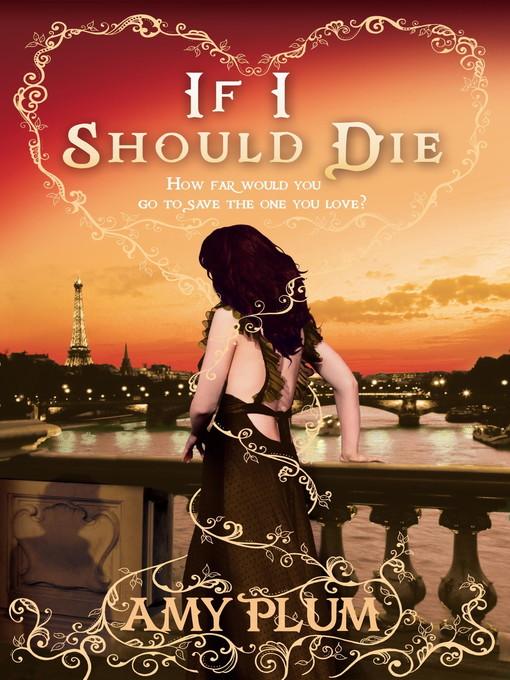 If I Should Die (eBook): Die for Me Series, Book 3