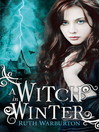 A Witch in Winter (eBook): Witch Series, Book 1