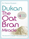 Dukan (eBook): The Oat Bran Miracle
