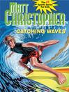 Catching Waves (eBook)