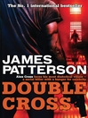 Double Cross (eBook): Alex Cross Series, Book 13