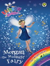 The Twilight Fairies: 95: Morgan the Midnight Fairy (eBook)