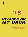 Invader on My Back (eBook)