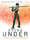Going Under (eBook): Quantum Gravity Series, Book 3