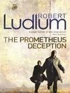 The Prometheus Deception (eBook)