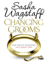Changing Grooms (eBook)