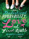 The Statistical Probability of Love at First Sight (eBook)