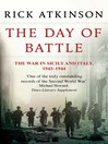 The Day of Battle: The War in Sicily and Italy, 1943-1944 (eBook): The Liberation Trilogy, Book 2