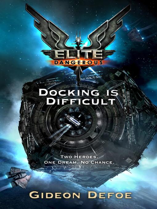 Elite (eBook): Docking is Difficult