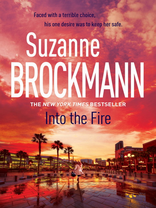 Into the Fire (eBook): Troubleshooters Series, Book 13