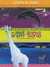 The White Giraffe and Dolphin Song (eBook): Two African Adventures