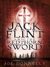 Jack Flint and the Redthorn Sword (eBook): Jack Flint Series, Book 1