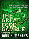 The Great Food Gamble (eBook)