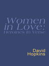 Women in Love: Heroines in Verse (eBook): Everyman's Poetry