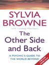 The Other Side and Back (eBook): A Psychic's Guide to the World Beyond