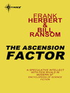 The Ascension Factor (eBook): Pandora Sequence Book 4