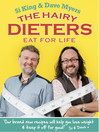 The Hairy Dieters Eat for Life (eBook): How to Love Food, Lose Weight and Keep it Off for Good!