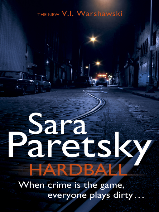 Hardball (eBook): V. I. Warshawski Series, Book 13