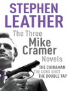 The Three Mike Cramer Novels (eBook): The Chinaman, The Long Shot, The Double Tap