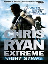 Chris Ryan Extreme (eBook): Night Strike