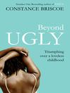 Beyond Ugly (eBook)